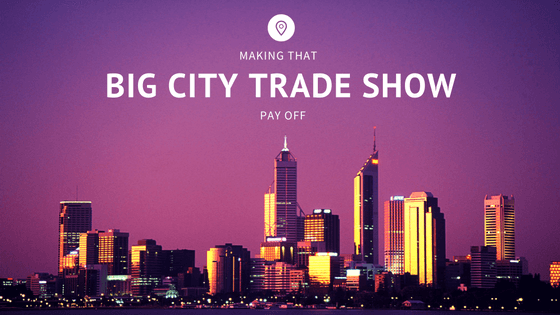 trade show make your next one a business development machine