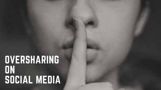 Oversharing on social media New Initiatives Marketing